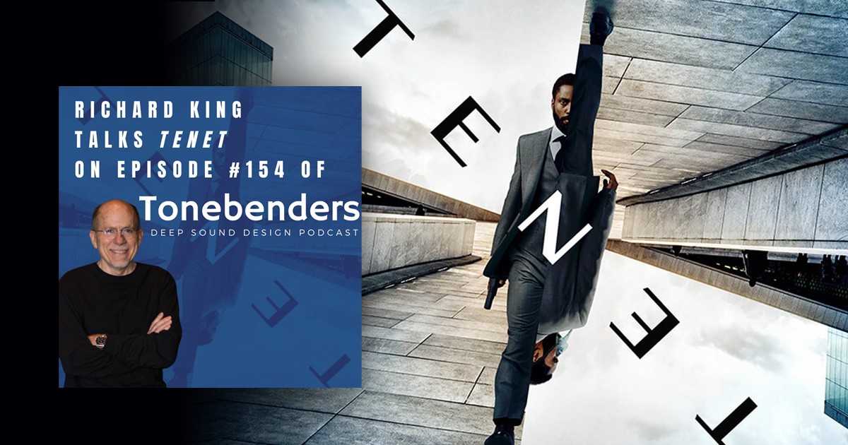 Richard King talks Tenet on Tonebenders