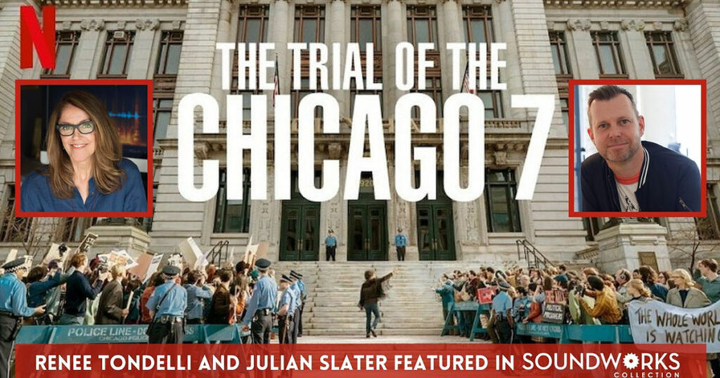 Renee Tondelli and Julian Slater Talk the Sound of Chicago 7